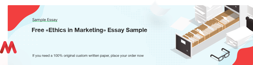 Buy custom Ethics in Marketing essay