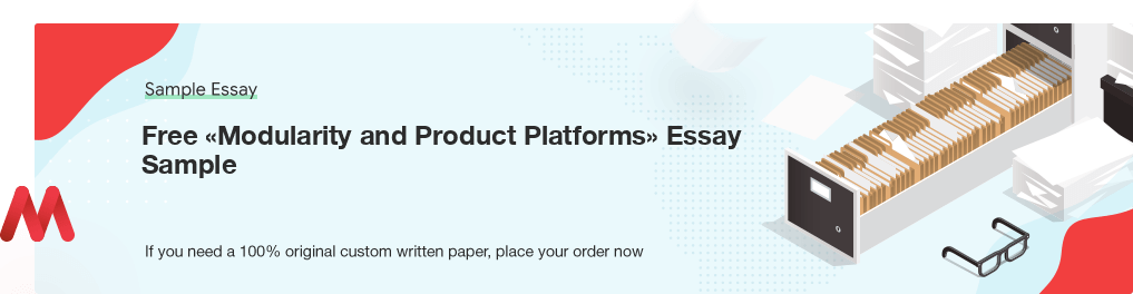 Buy custom Modularity and Product Platforms essay