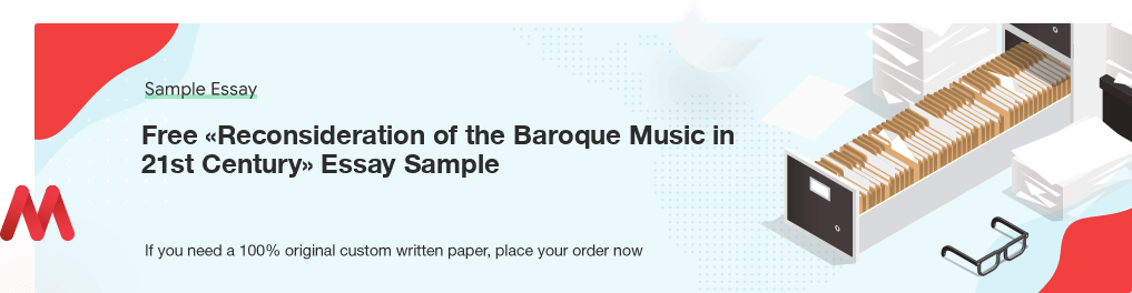 Buy custom Reconsideration of the Baroque Music in 21st Century essay