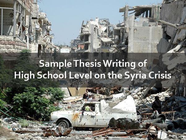 Sample Thesis Writing of High School Level on the Syria Crisis