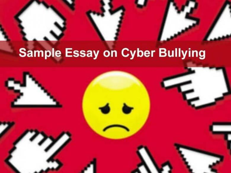 Sample Essay on Cyber Bullying