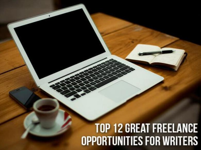 Top 12 Great Freelance Opportunities for Writers