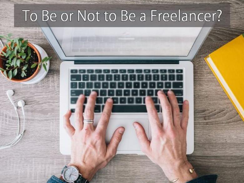 To Be or Not to Be a Freelancer?