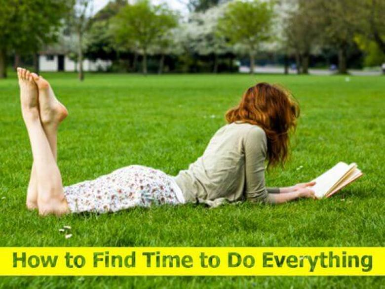 How to Find Time to Do Everything