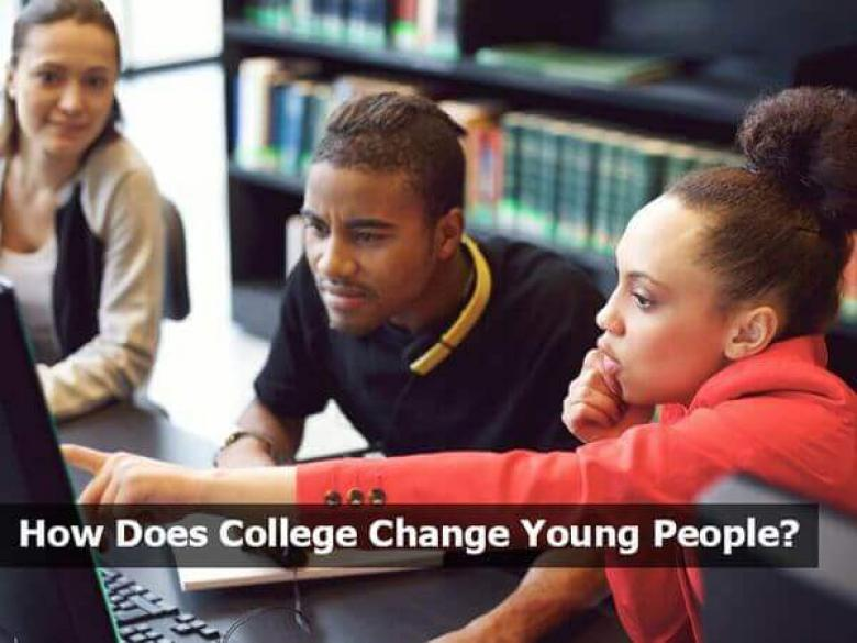 How Does College Change Young People?